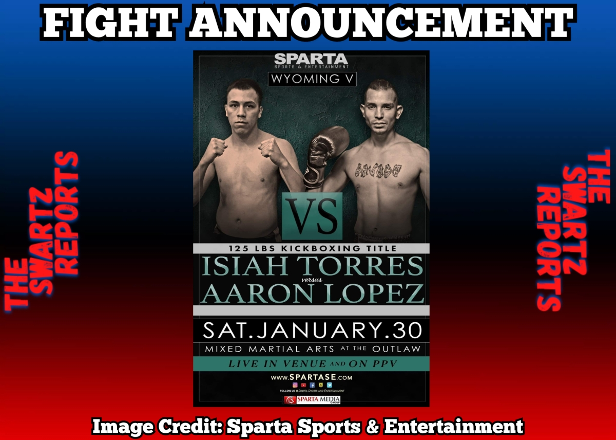 Isiah Torres to face Aaron Lopez for Sparta Kickboxing Title on January 30th at Sparta WyomingV
